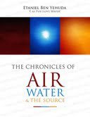 The Chronicles of Air, Water and the Source... for Sale!!!